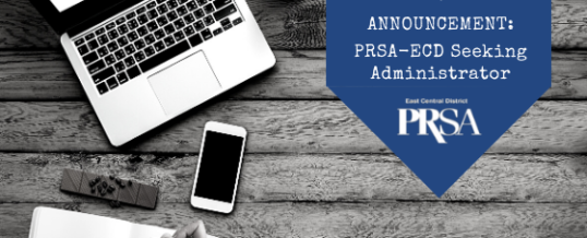 ANNOUNCEMENT: PRSA East Central District seeking administrator