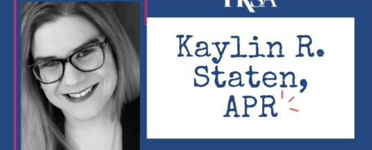 Board Member Spotlight: Kaylin R. Staten, APR